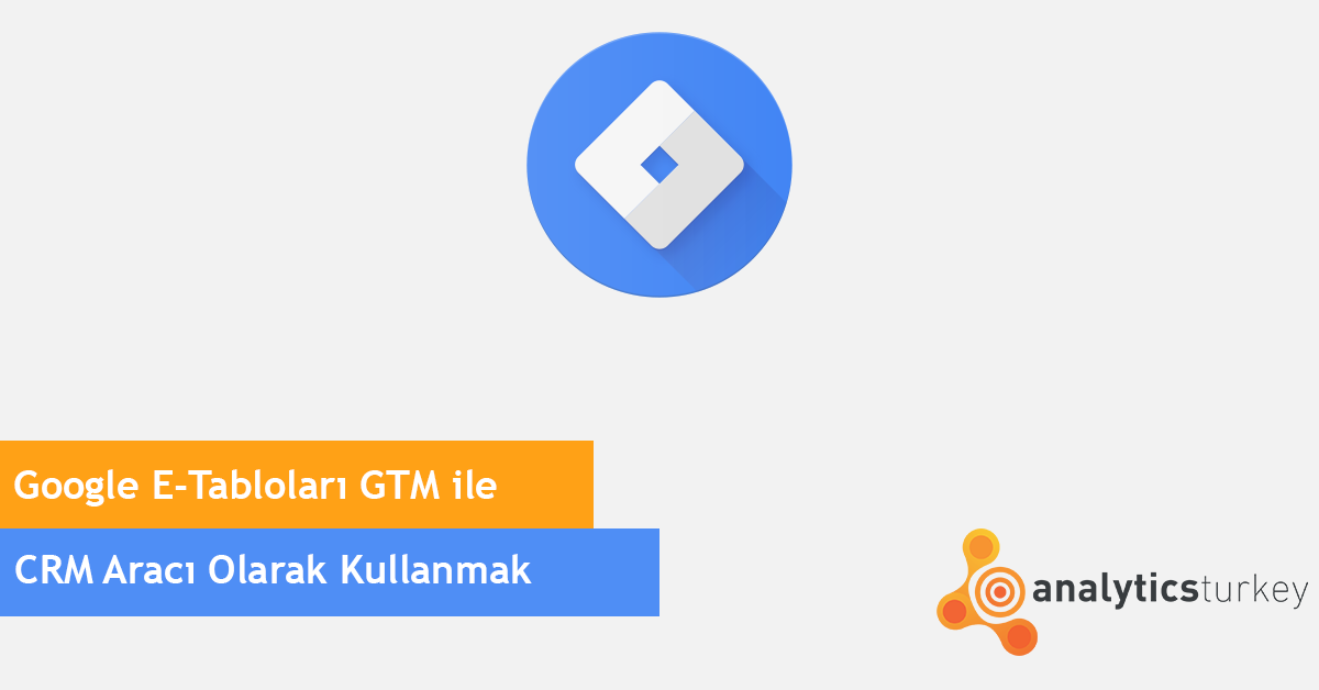 Google Tablolar Crm