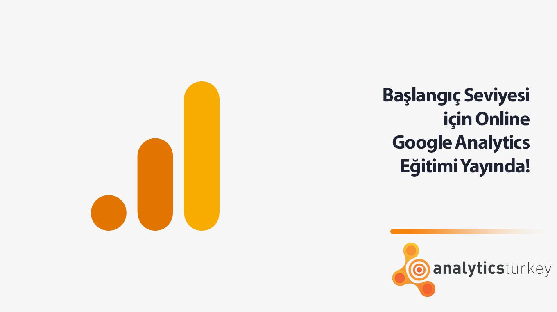 Başlangıç Seviyesi Için Online Google Analytics Eğitimi Yayında